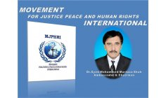 MJPHRI - MOVIMENT FOR JUSTICE PEACE AND HUMAN RIGHTS - SYED MOHAMMED MURTAZA SHAH