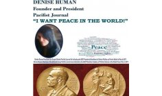 DENISE RUMAN - FOUNDER AND PRESIDENT AND CHIEF-DIRECTOR OF PACIFIST JOURNAL - THE BIGGEST AND MOS AMAZING NEWSPAPER IN THE WORLD TODAY, BECAUSE MAKES THE UNION OF ALL PEACE ORGANIZATION OF THE WORLD, TO WORK ALL TOGETHER