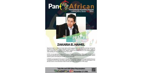 ZAKARIA EL HAMEL - DIRECTOR OF PACIFIST JOURNAL IN MOROCCO - SAHIFAT ALPACIFIST www.sahifatalpacifist.com WINS THE HUMANITARIAN PRIZE IN THE PAN-AFRICA 2017 - PRIZE WILL BE SERVED IN 17-20 NOVEMBER